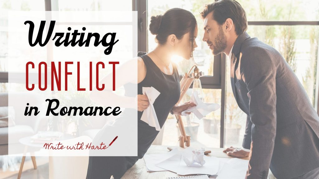 Writing Conflict in Romance